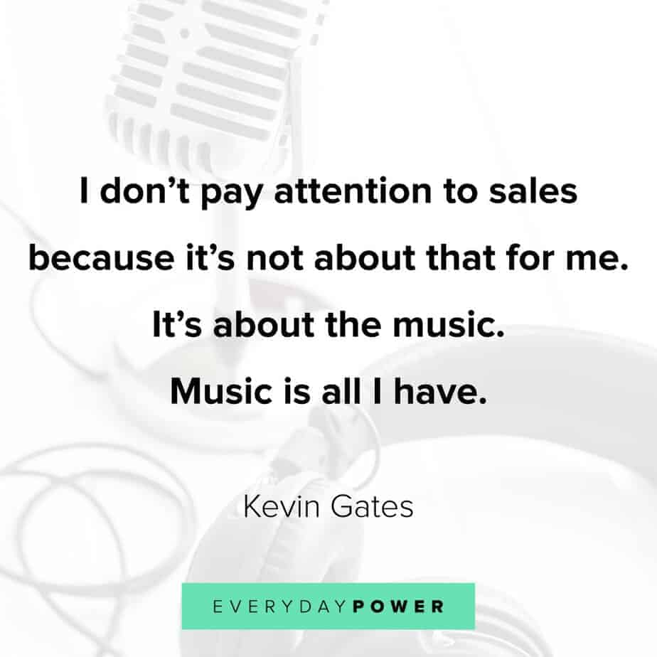 70 Kevin Gates Quotes and Lyrics on Life and Success (2019)