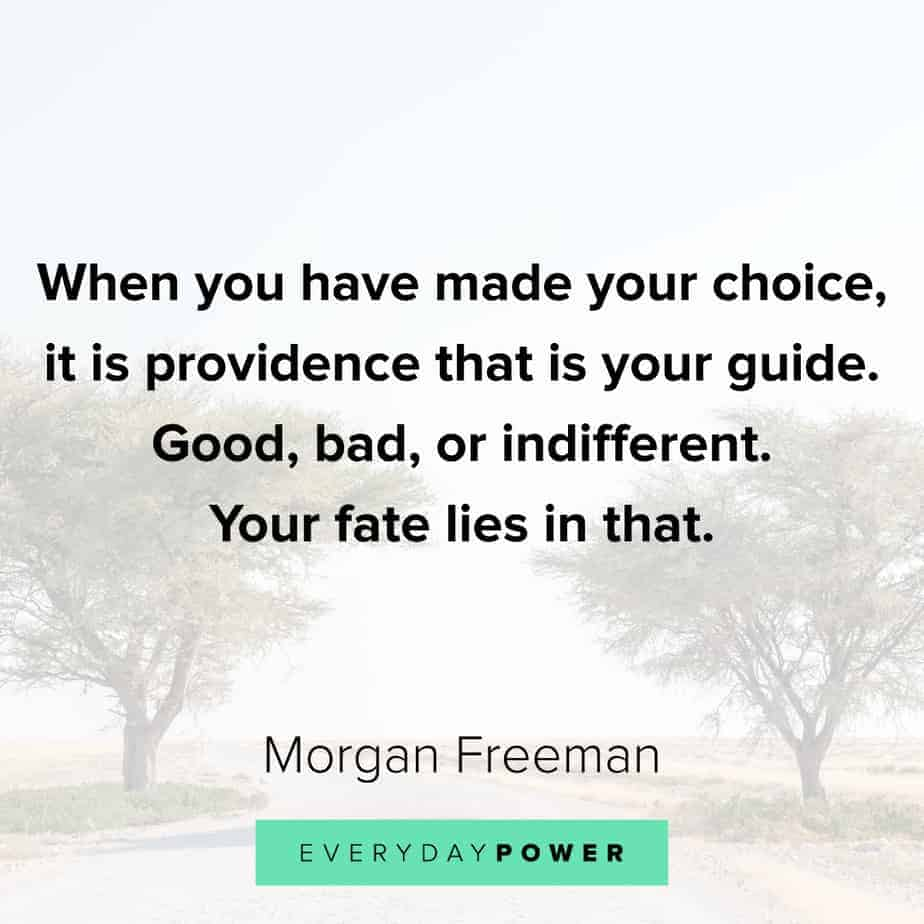 Morgan Freeman Quotes about fate