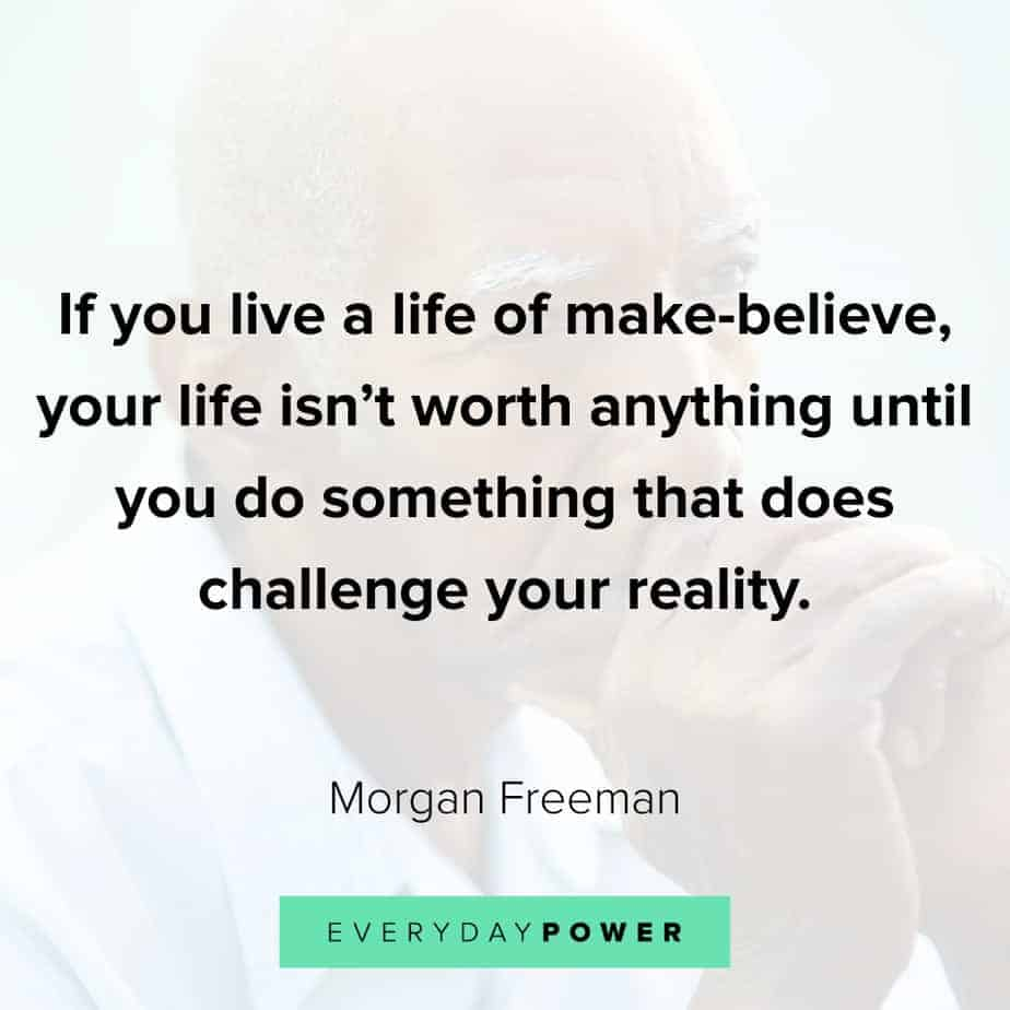 Morgan Freeman Quotes on challenges