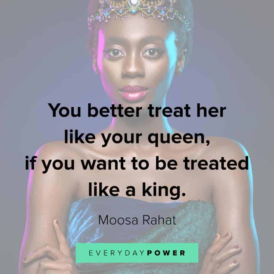 Queen Quotes on how women should be treated