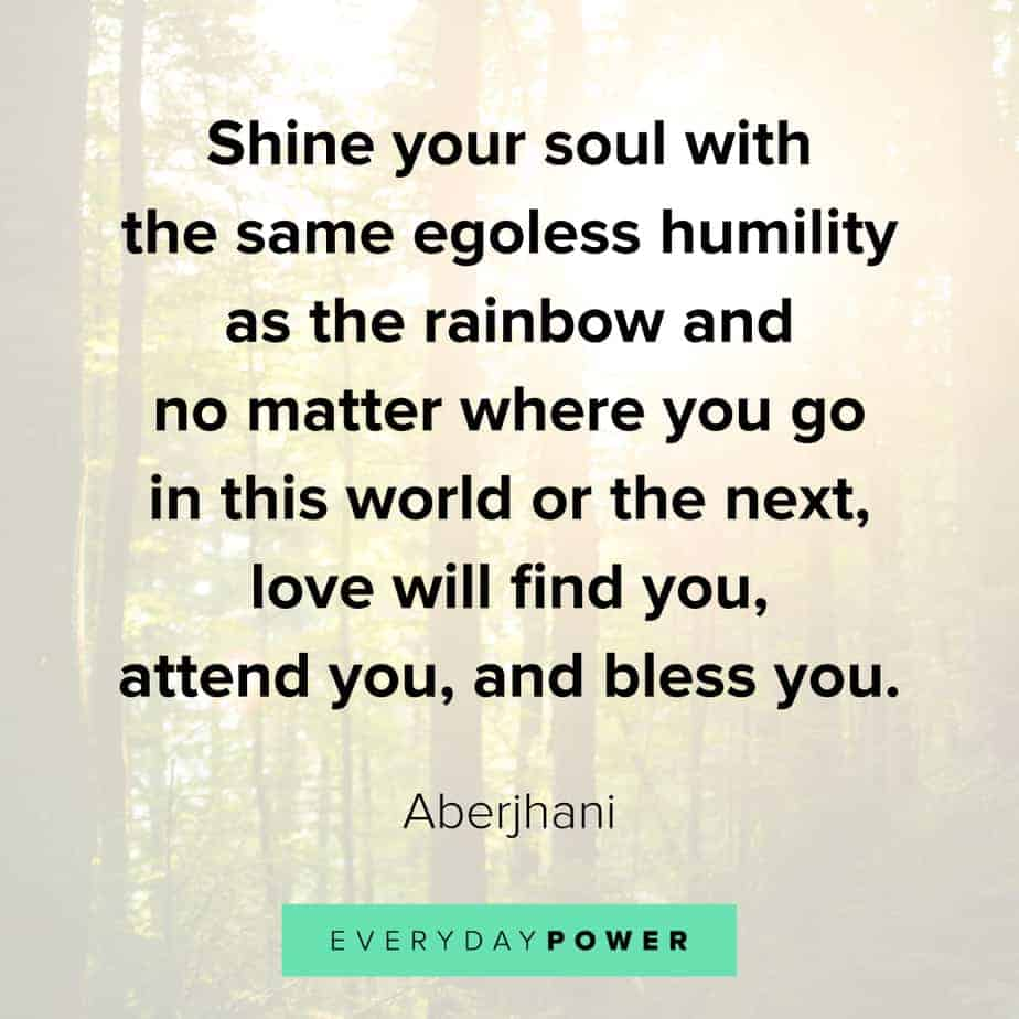 Rainbow quotes on humility