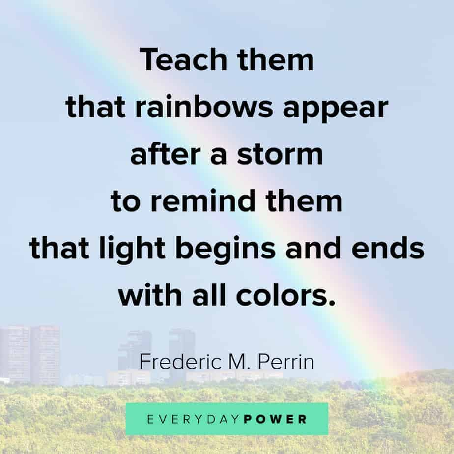 Rainbow quotes to inspire and teach