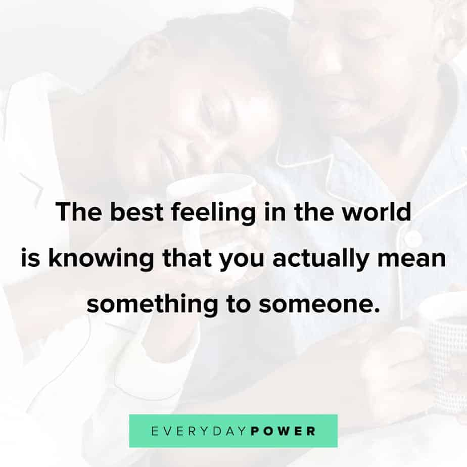 Relationship Quotes about the best feeling in the world