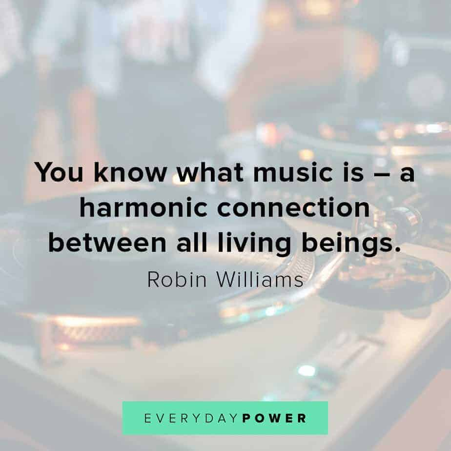 Robin Williams quotes on what music is