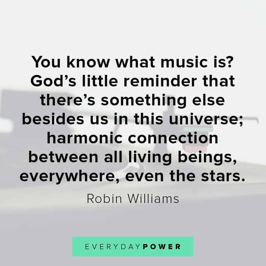 Robin Williams quotes on music