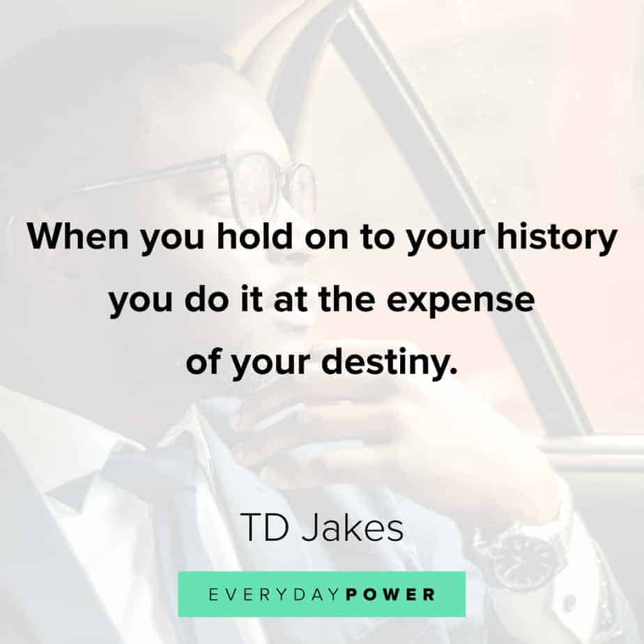 TD Jakes Quotes about destiny
