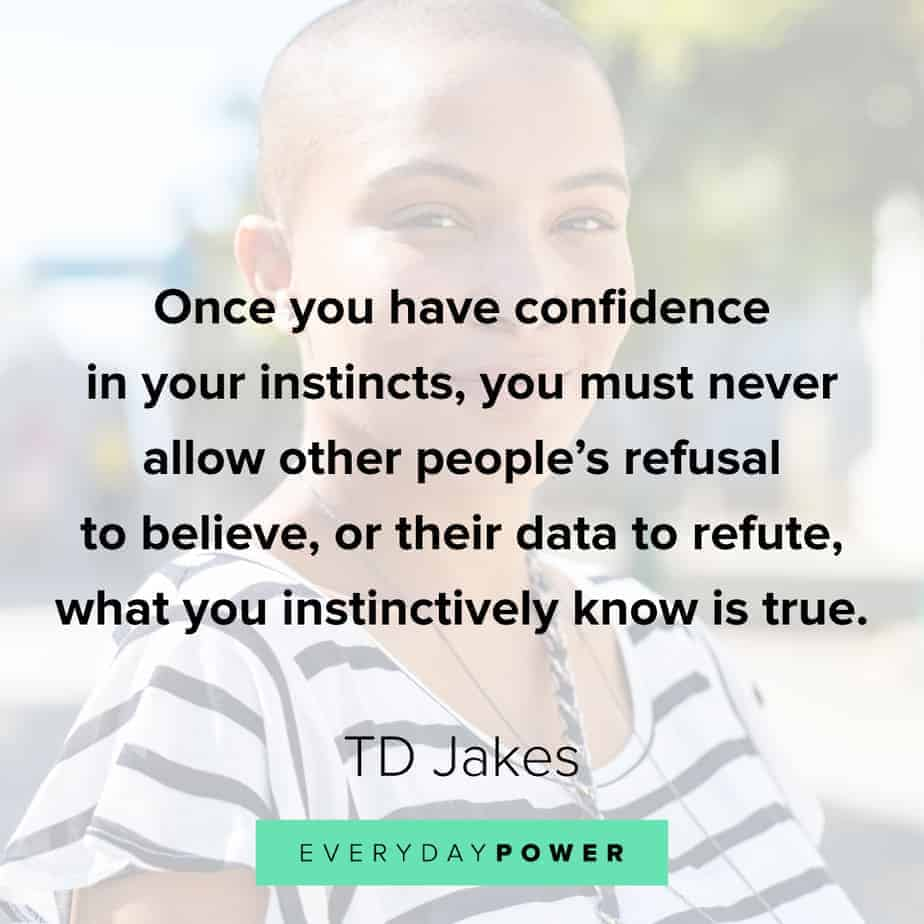TD Jakes Quotes about confidence