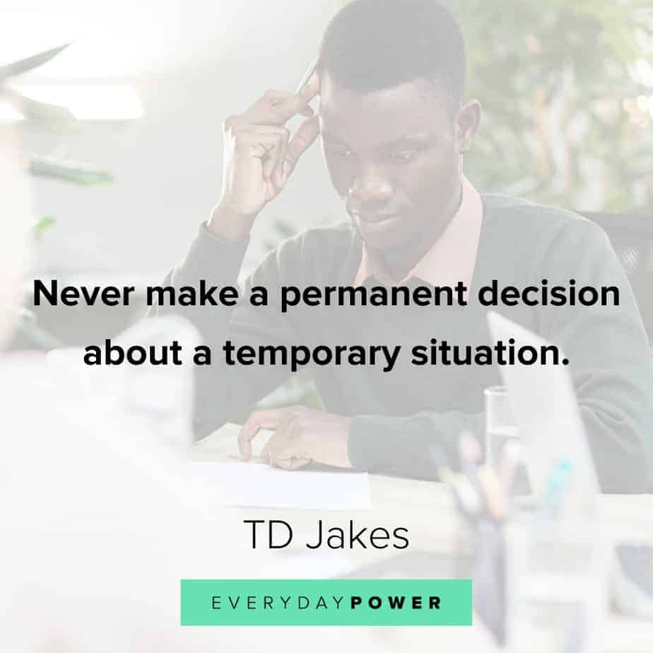 TD Jakes Quotes about decisions