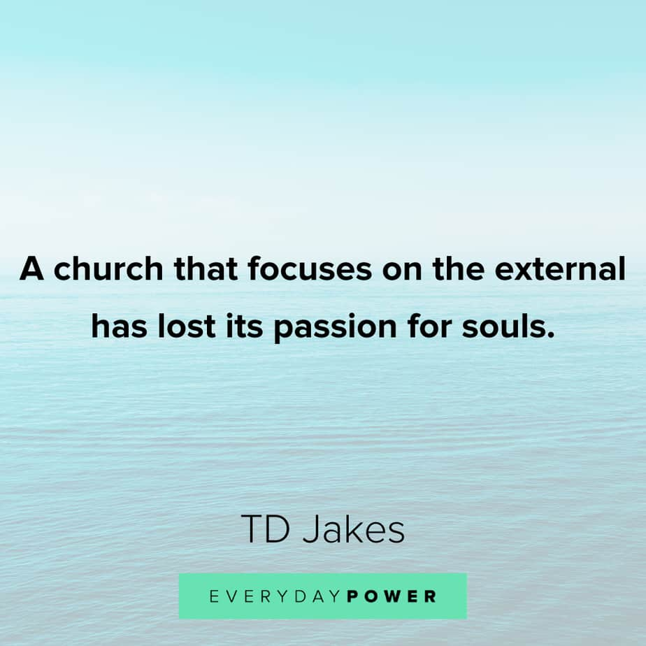 TD Jakes Quotes about church
