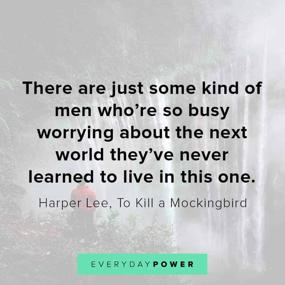 To Kill a Mockingbird Quotes on living your best life