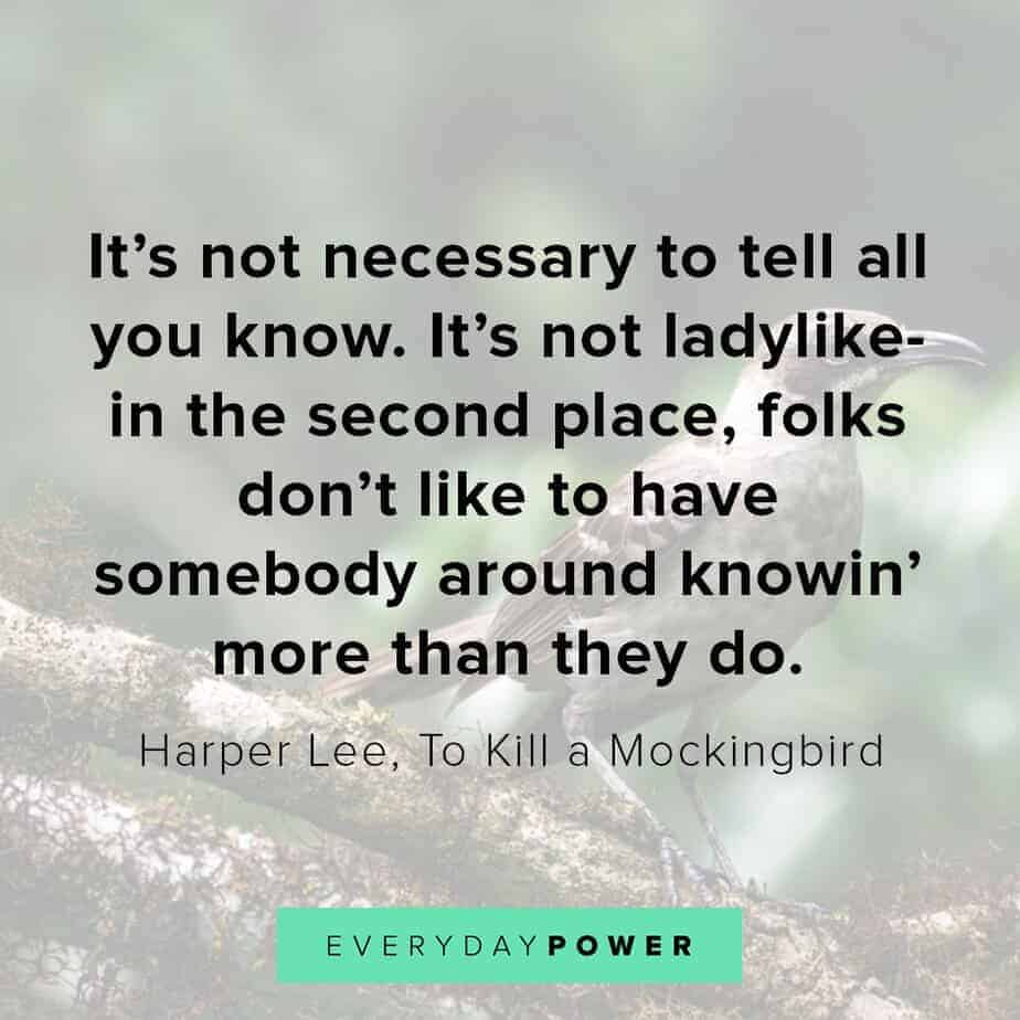 To Kill a Mockingbird Quotes on telling all you know