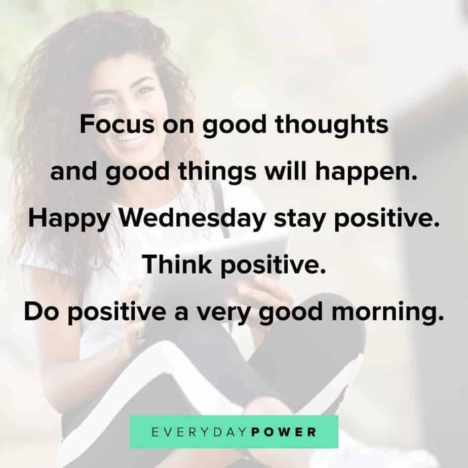 Wednesday Quotes about positivity