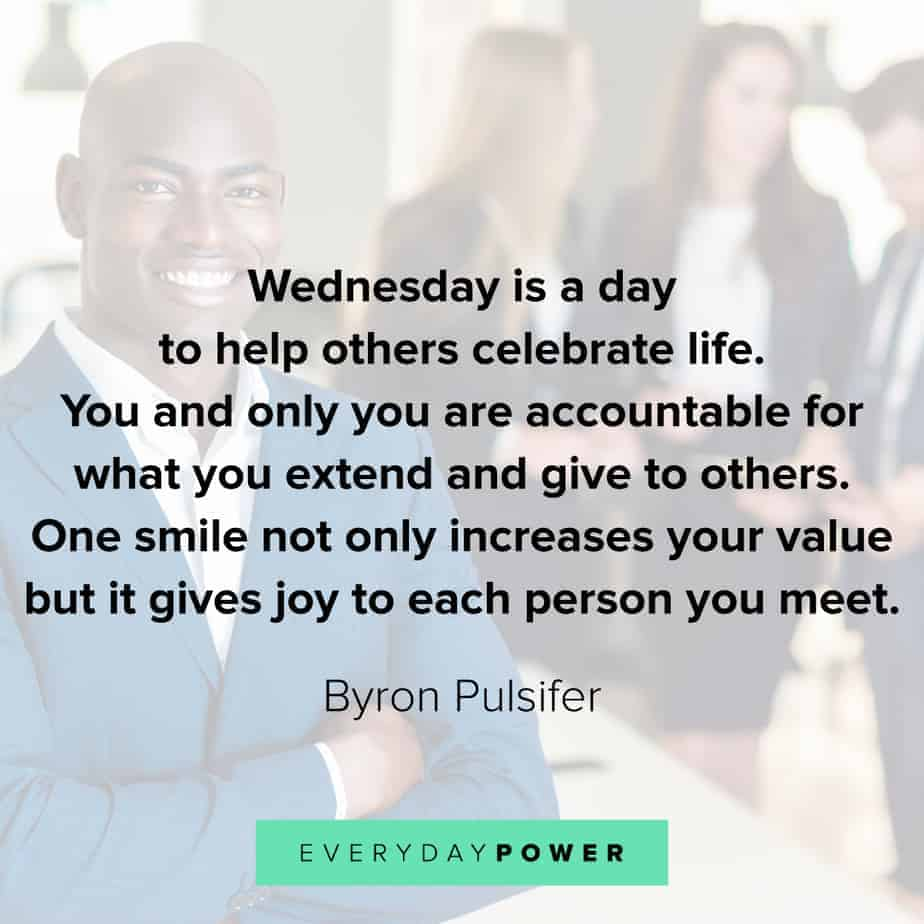 Wednesday Quotes celebrating life