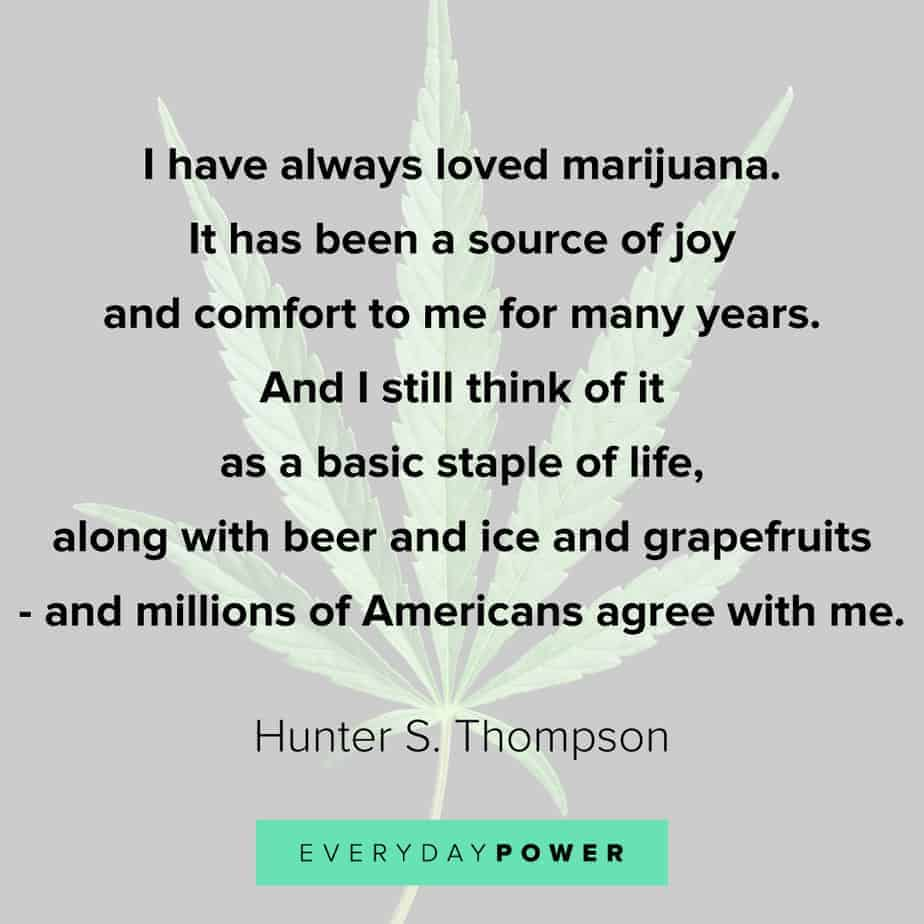 Weed Quotes about joy