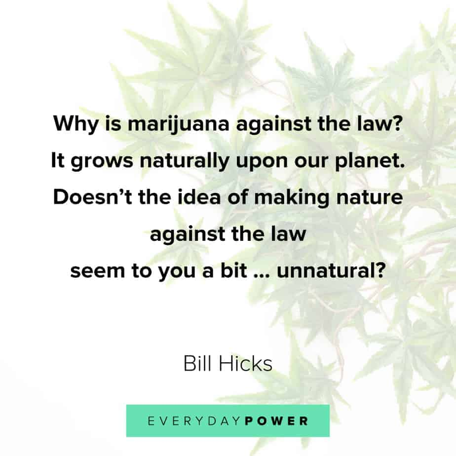 Weed Quotes about nature