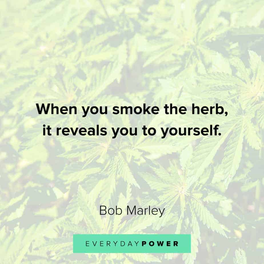 Weed Quotes about revelation