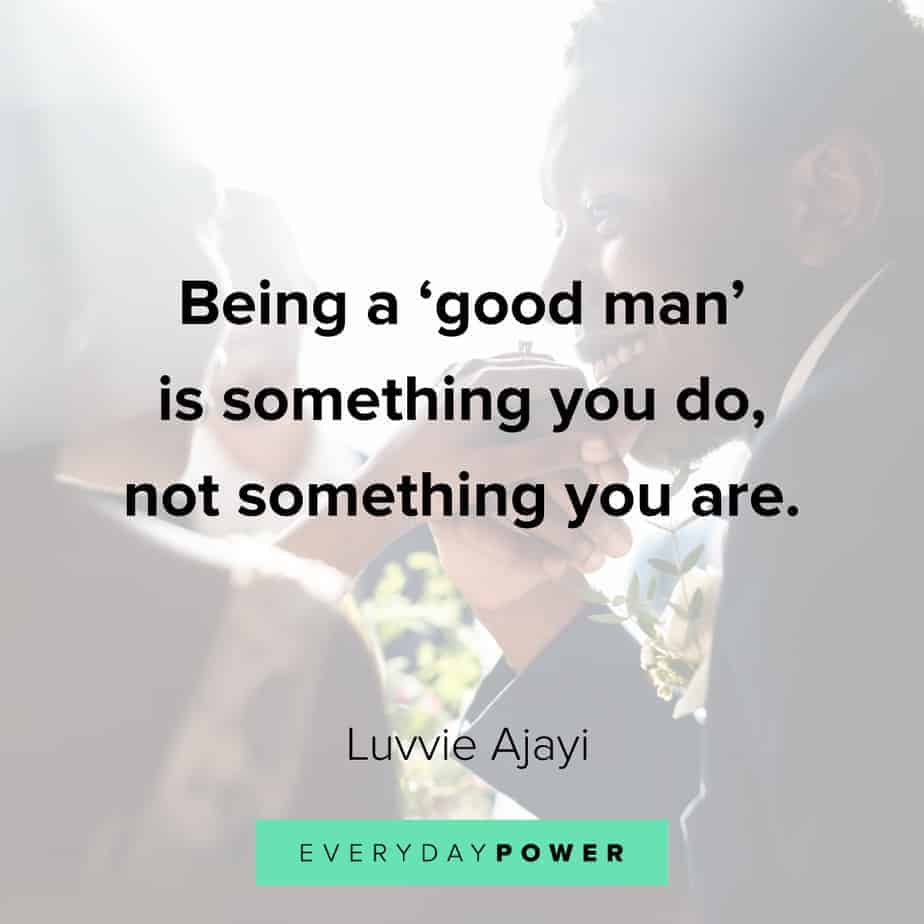 powerful Good Man Quotes