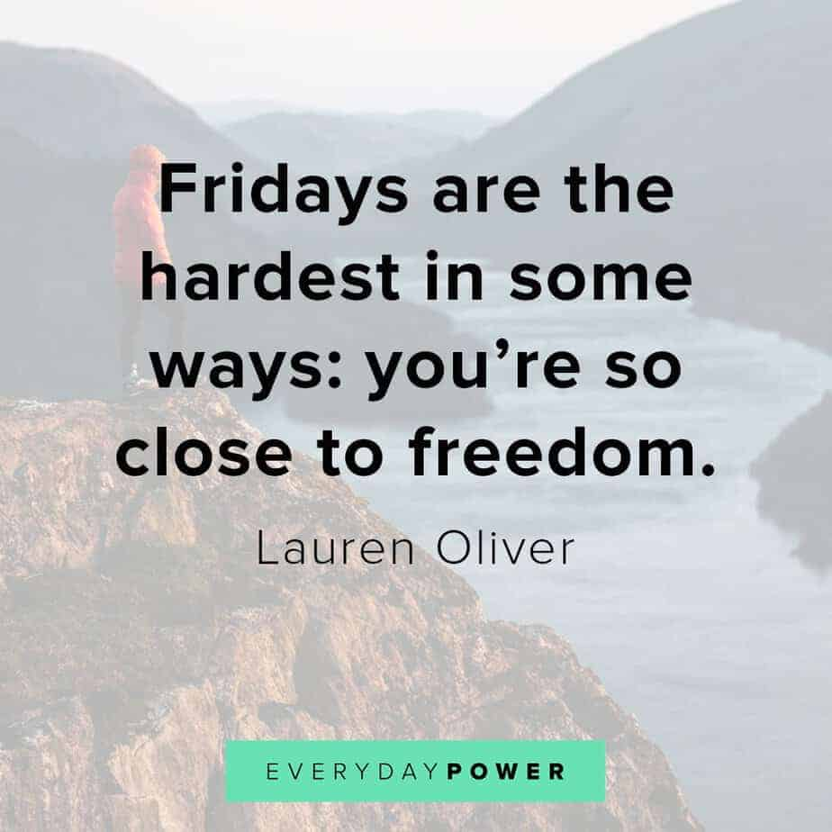 happy friday quotes about freedom