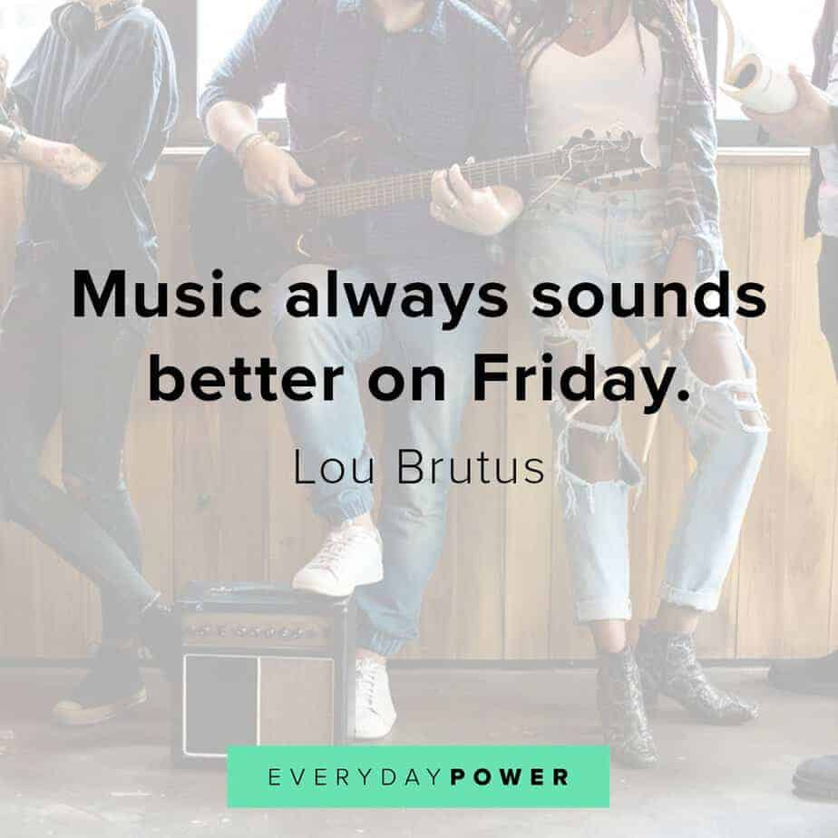 happy friday quotes about music