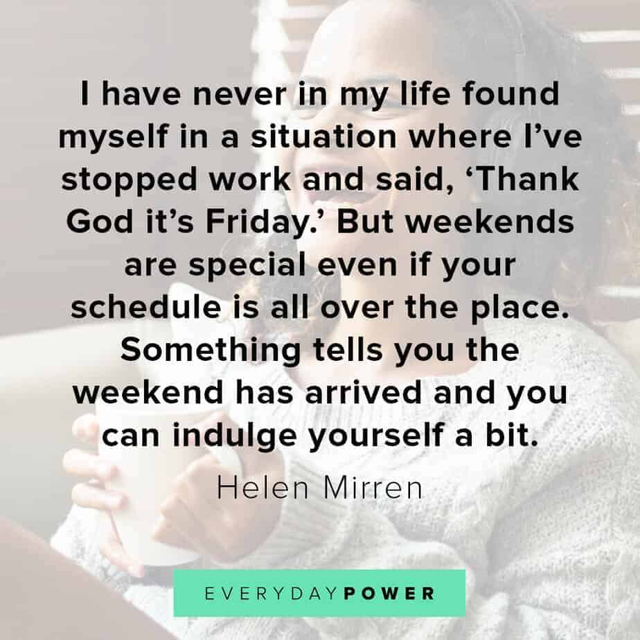 happy friday quotes to celebrate the end of the week
