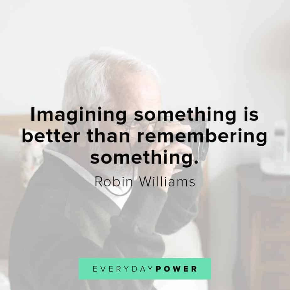 Robin Williams quotes on imagination
