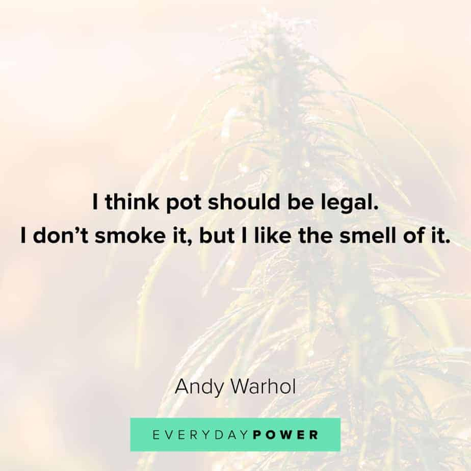 Weed Quotes about smelling it