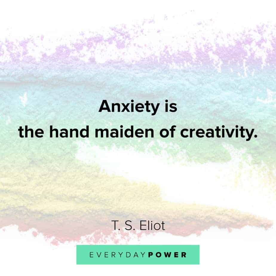 Anxiety Quotes about creativity