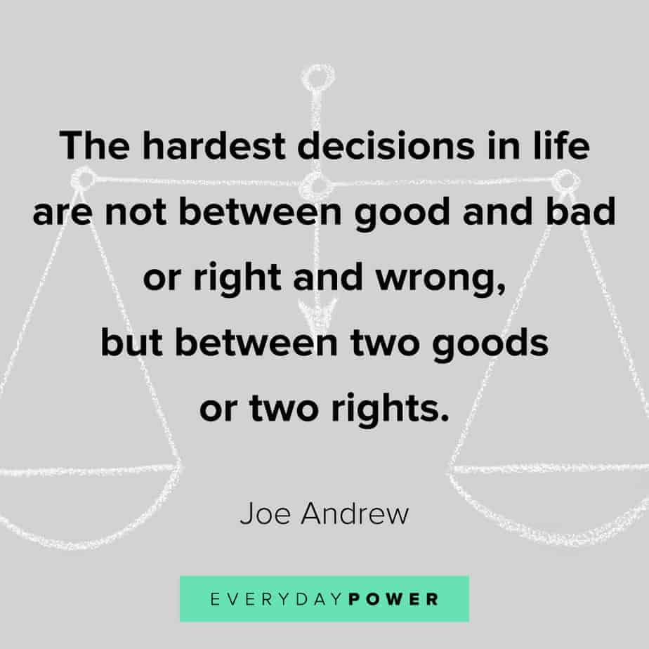 quotes about choices and right and wrong