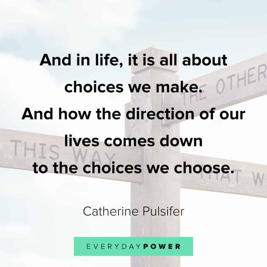quotes about choices and we make