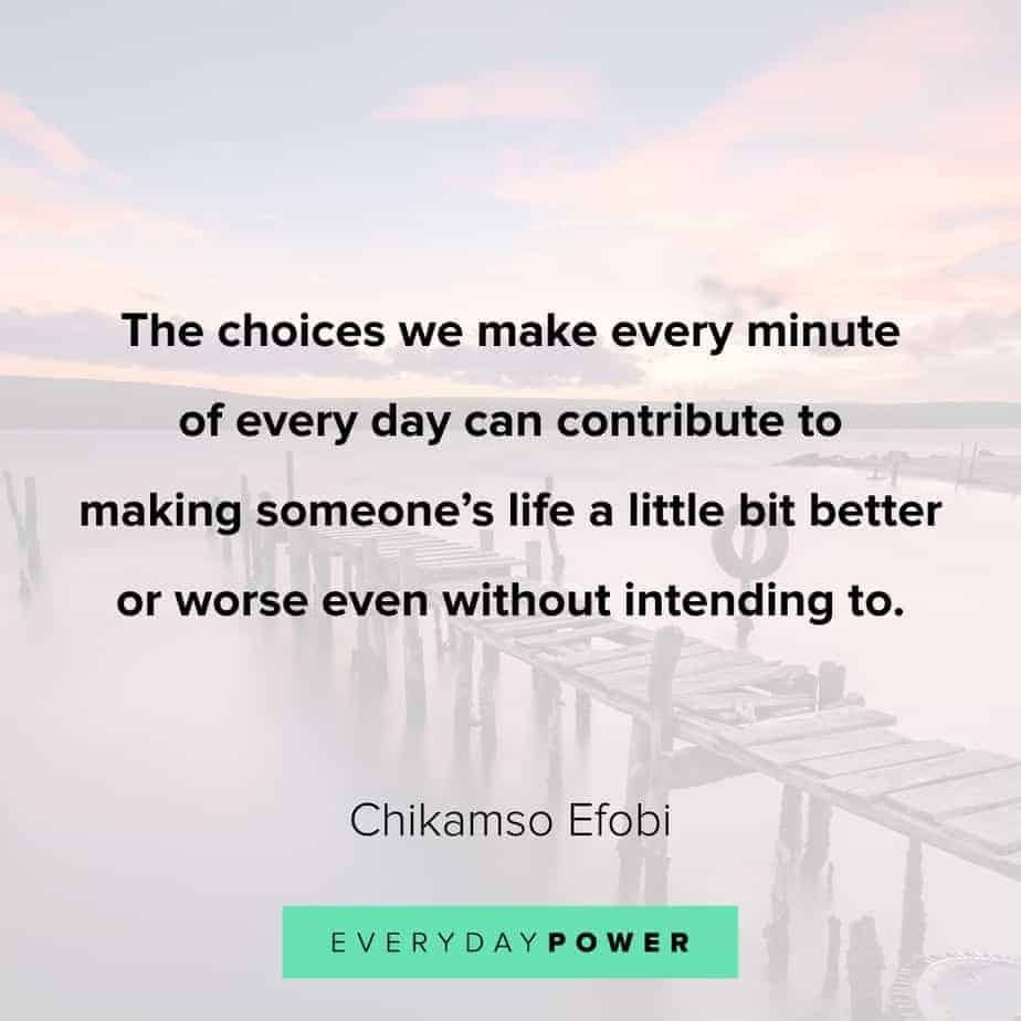 quotes about choices to motivate you