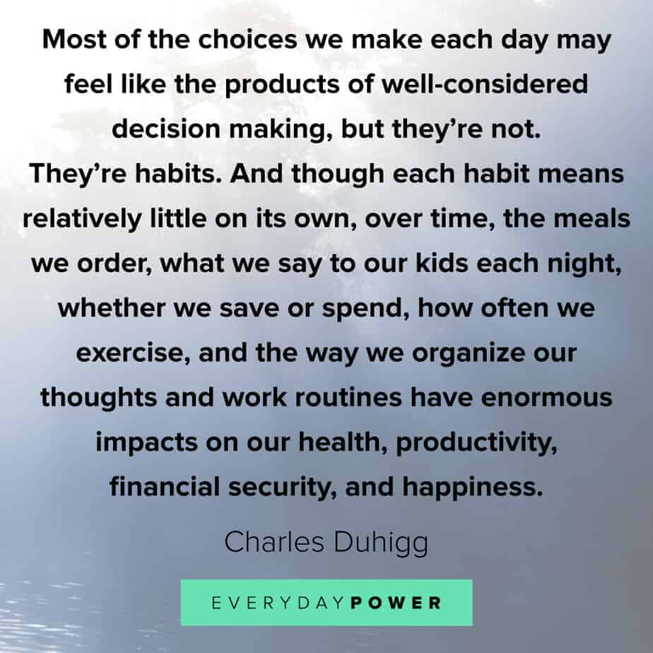 quotes about choices and habits