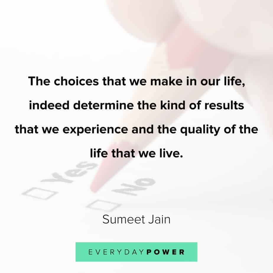 quotes about choices and experience