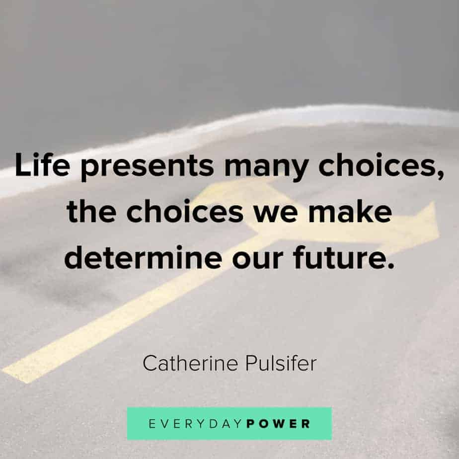 quotes about choices and the future