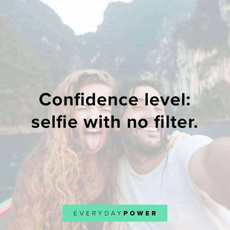 selfie quotes and captions on confidence levels