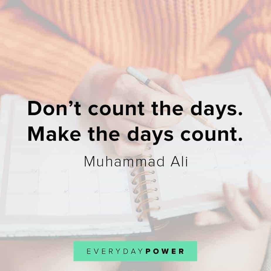 Thursday Quotes on making it count