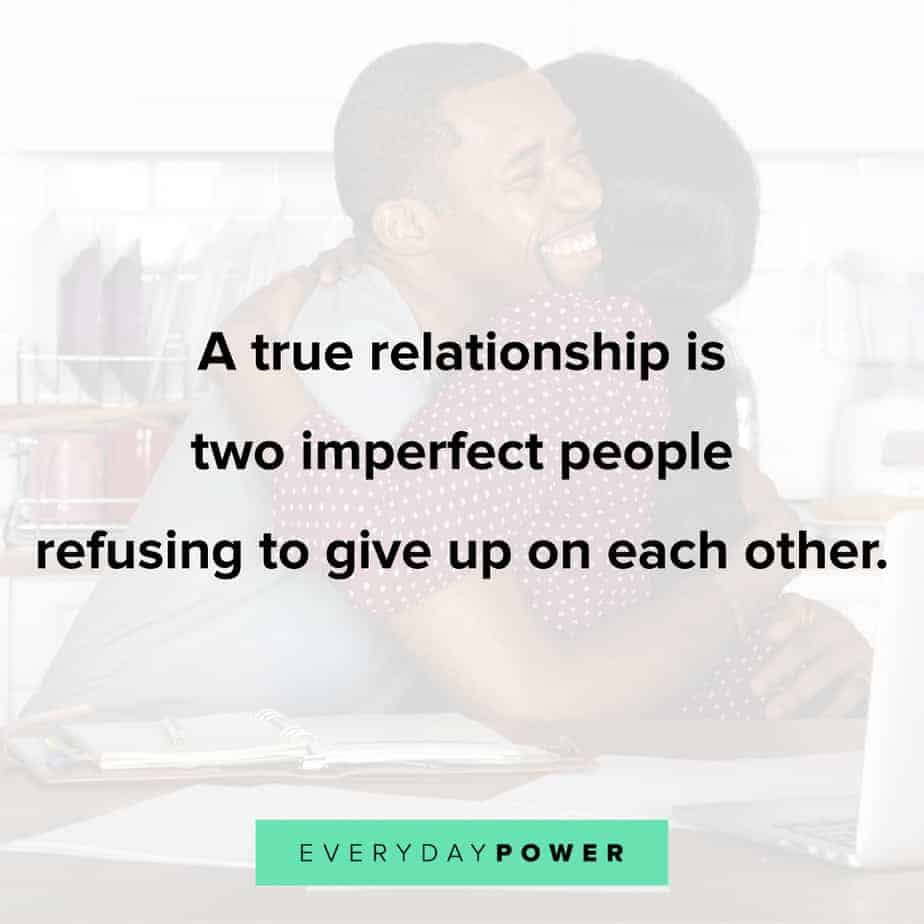 Relationship Quotes on refusing to give up on each other