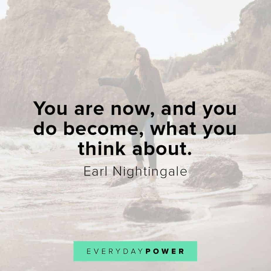 Earl Nightingale Quotes on becoming what you think