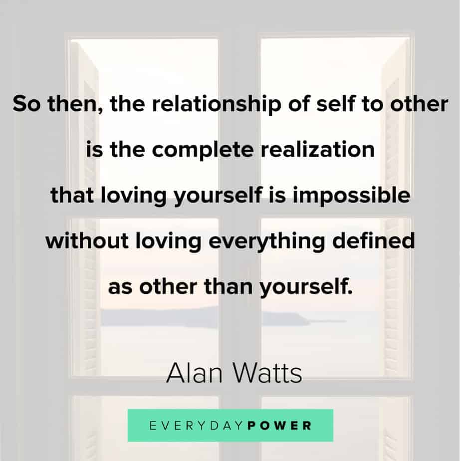 Alan Watts Quotes on self love