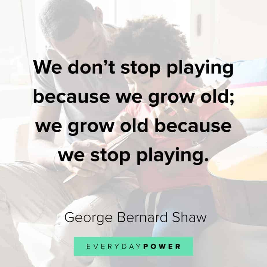 Funny inspirational quotes about playing