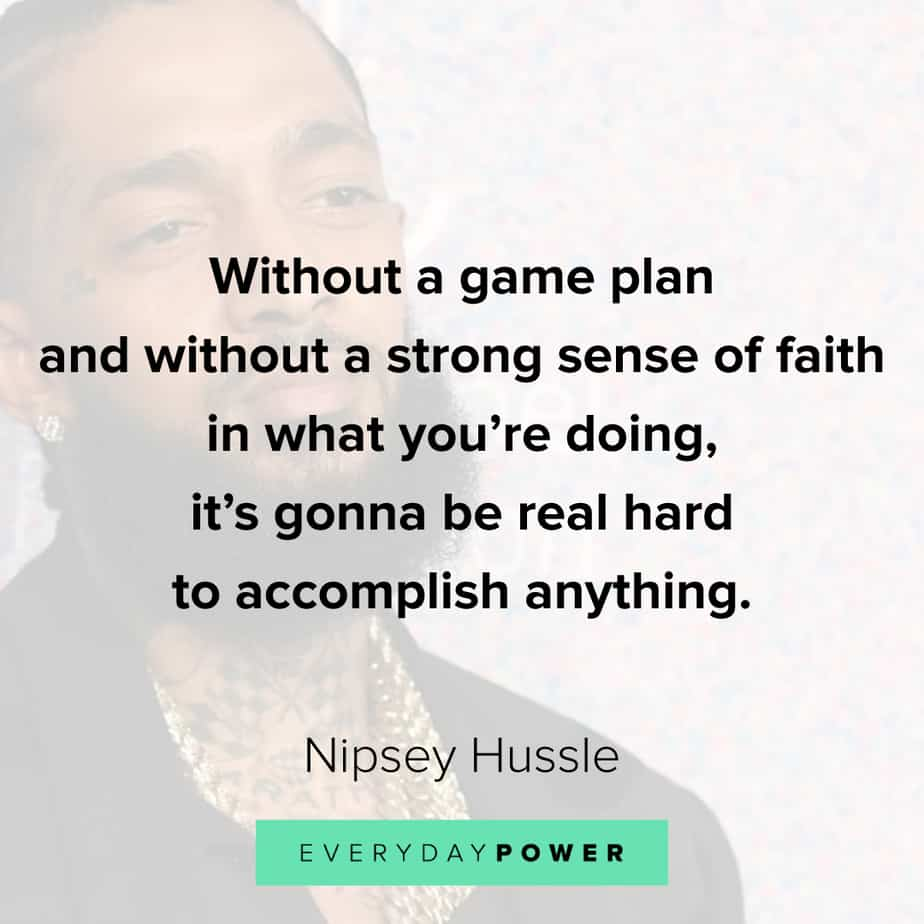 Nipsey Hussle quotes about purpose