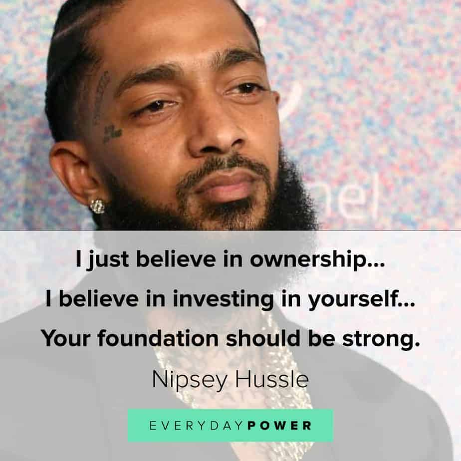 Nipsey Hussle quotes on investing