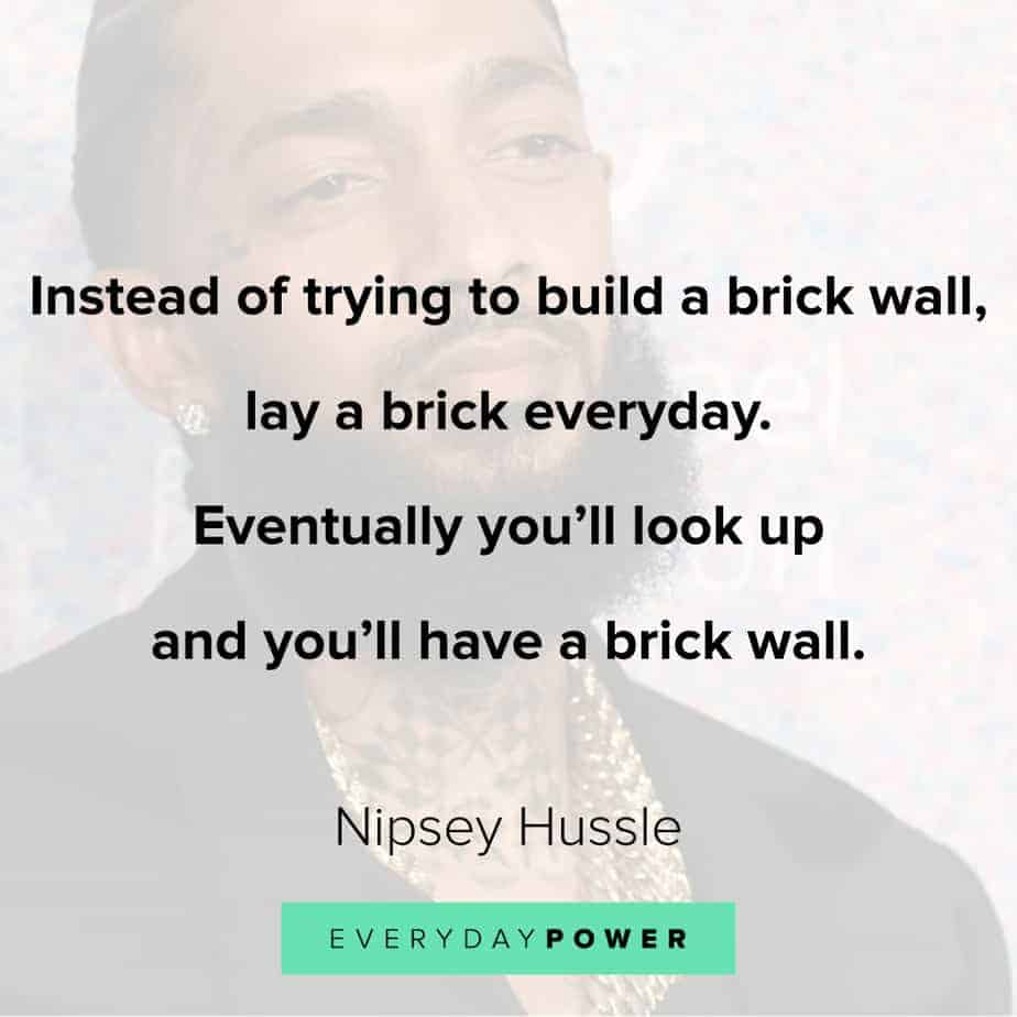 Nipsey Hussle quotes celebrating his music