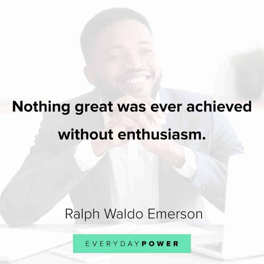 Ralph Waldo Emerson quotes on enthusiasm