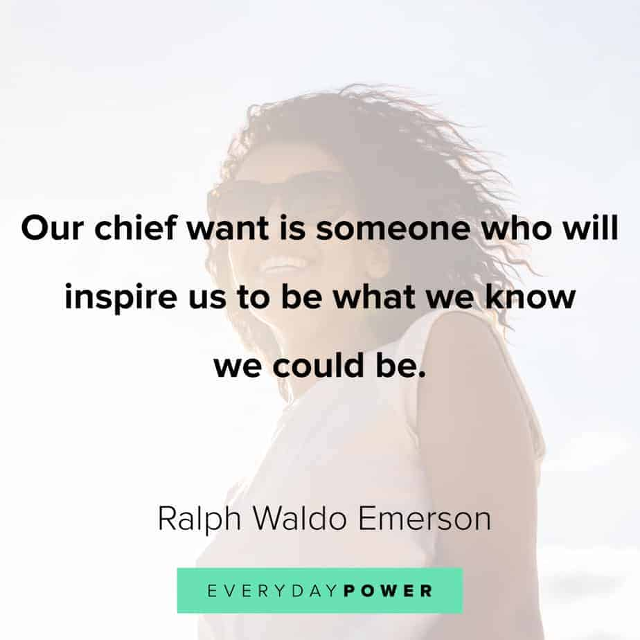 Ralph Waldo Emerson quotes on to inspire you