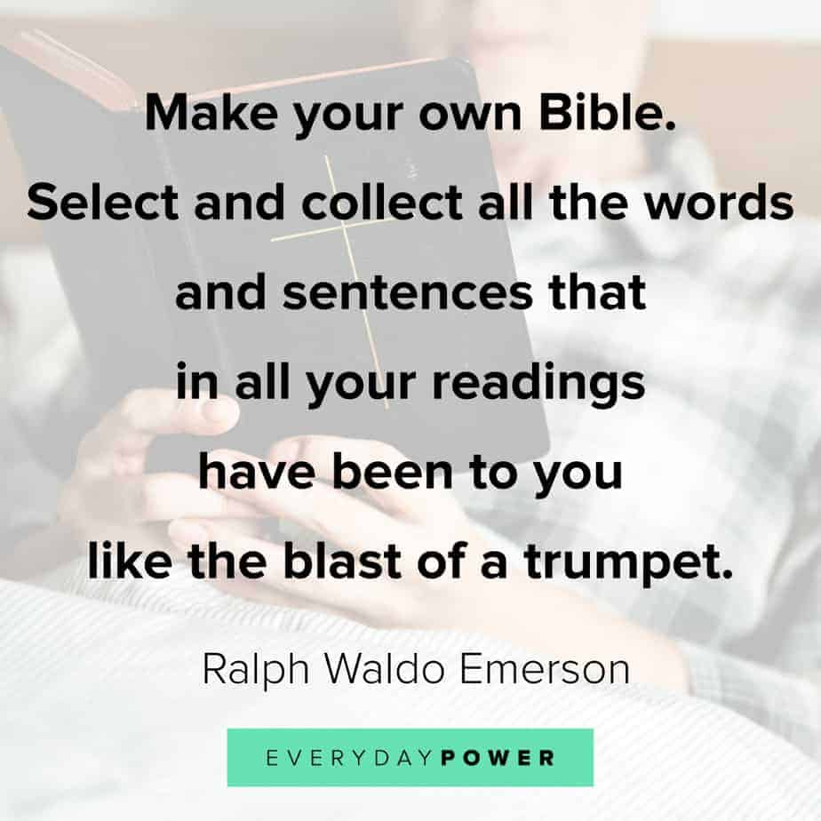 Ralph Waldo Emerson quotes on making your own bible
