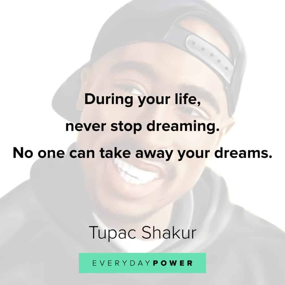 Incredible 130 Tupac Quotes That Will Change Your Life 2020 Funny Birthday Cards Online Alyptdamsfinfo