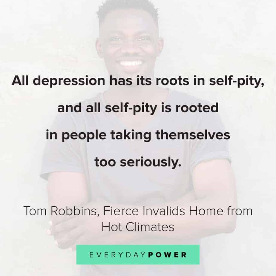 quotes about depression and self pity