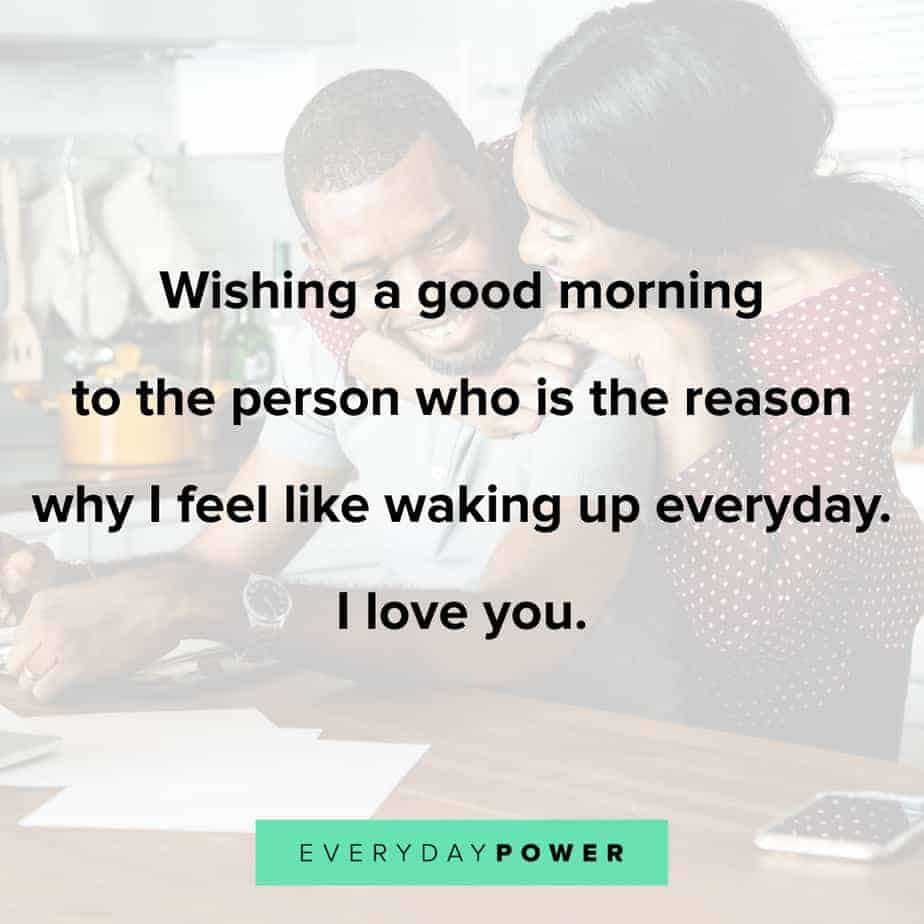 60 Good Morning Quotes for Him So He'll Feel Appreciated (2019)