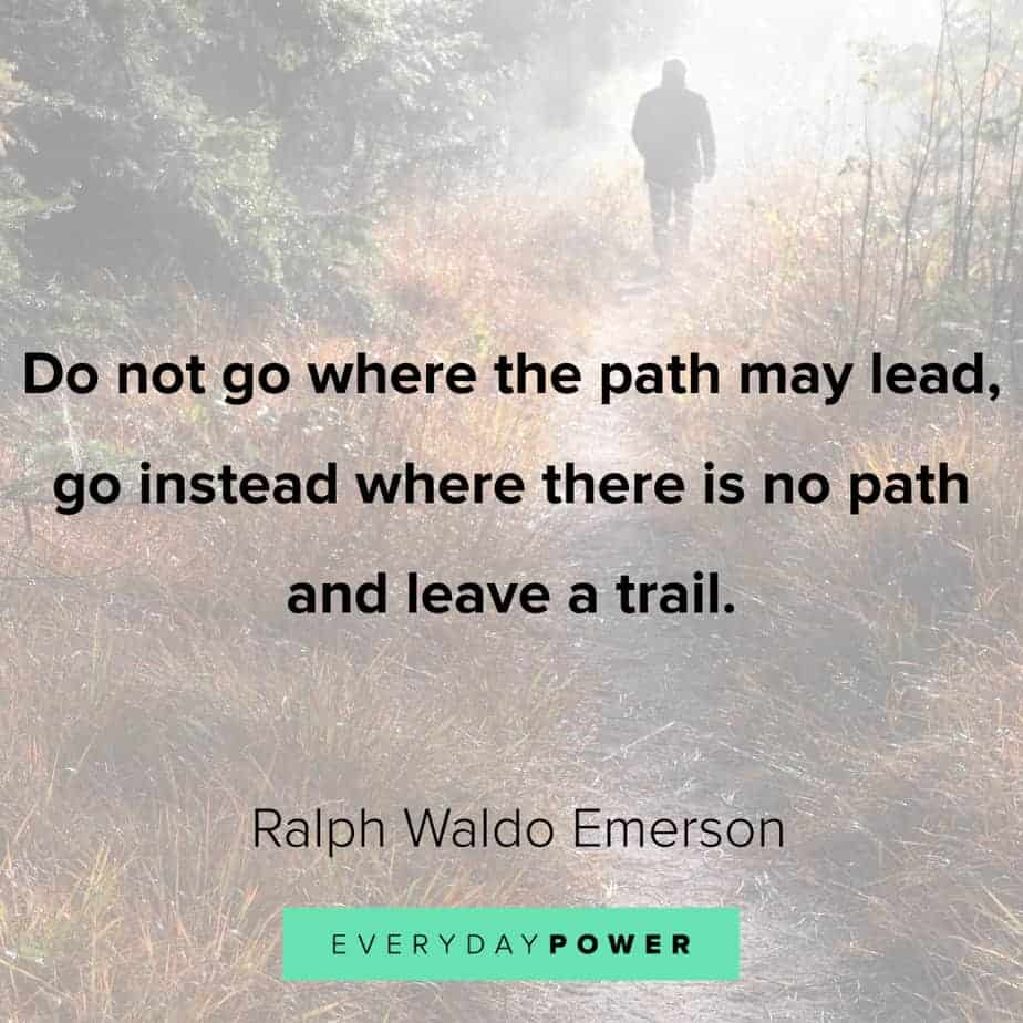 Ralph Waldo Emerson quotes on leaving a trail